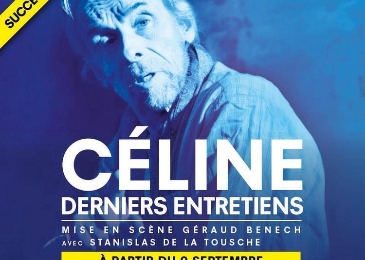 Céline, derniers entretiens à Paris 6ème