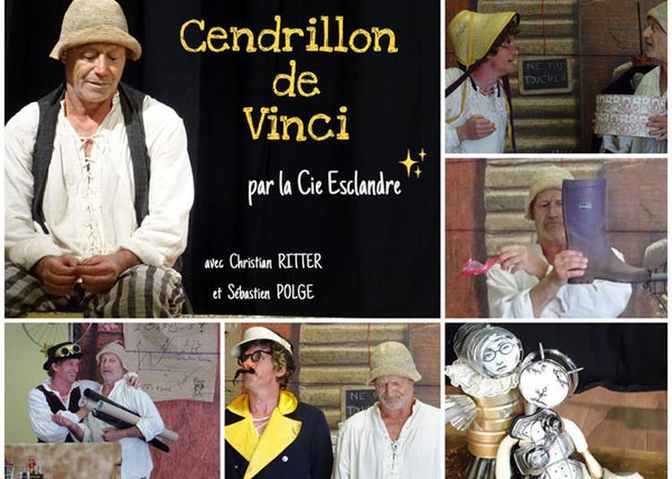 Cendrillon De Vinci à Bordeaux