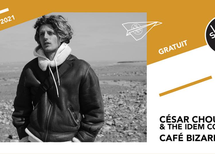 César Chouraqui & The Idem Colony - Café Bizarre à Paris 12ème