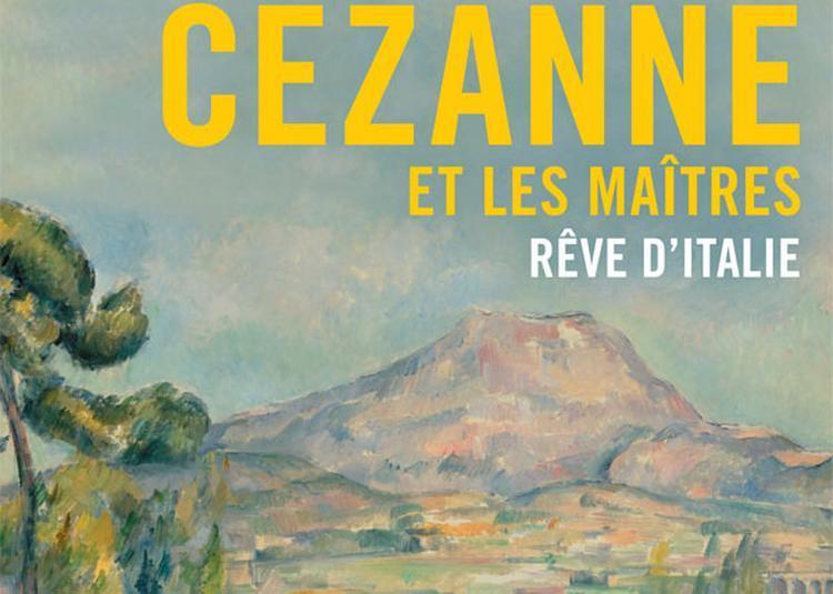 Cézanne Et Les Maîtres à Paris 16ème
