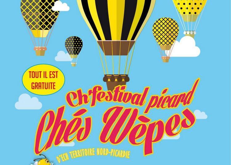 Ch'festival picard Chés Wèpes d'ech Territoire Nord-Picardie 2018