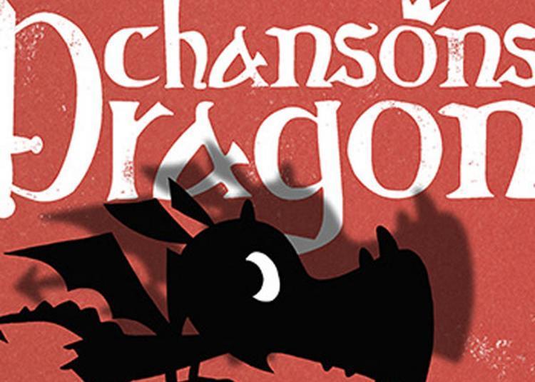 Chansons Dragon à Saint Malo