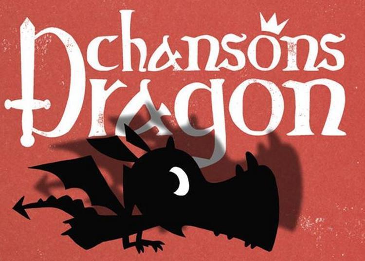 Chansons Dragon à Brest