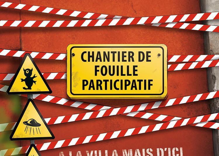 Chantier de fouille participatif à la Villa Mais d'Ici à Aubervilliers