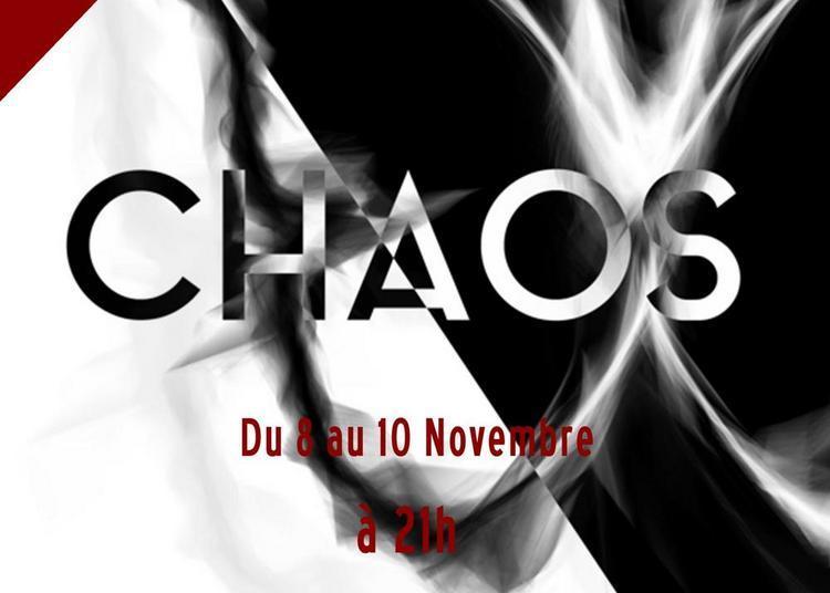 Chaos - Catégorie libre à Nantes