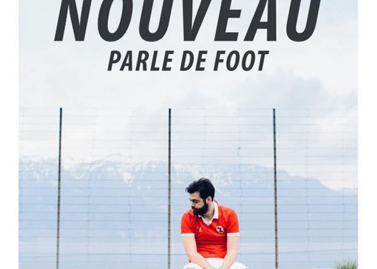 Charles Nouveau Parle Foot à Paris 4ème