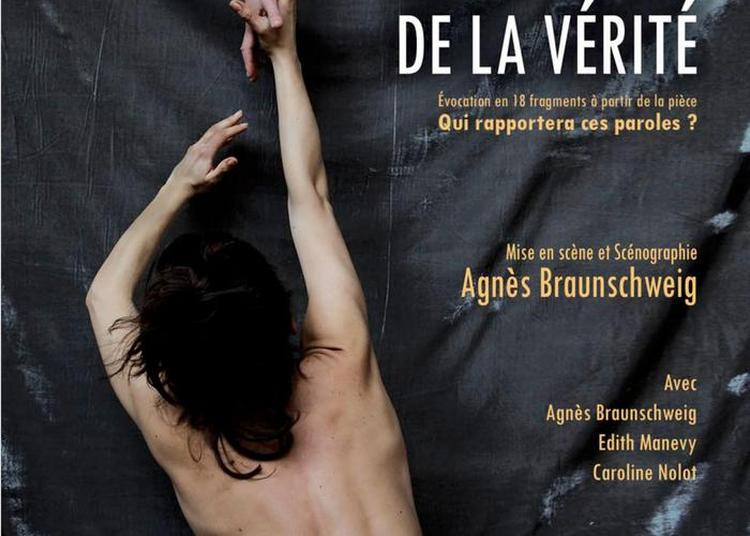 Charlotte Delbo, Je Reviens De La Vérité Par La Compagnie Prospero Miranda à Paris 4ème