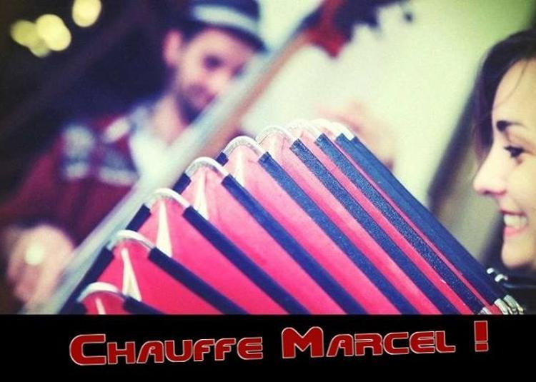 Chauffe Marcel - musique nomade à Valence