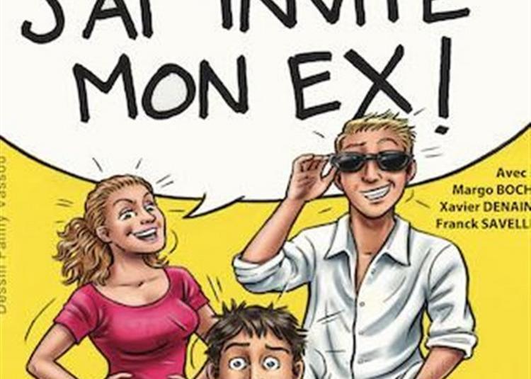 Chéri J'Ai Invité Mon Ex ! à Auray