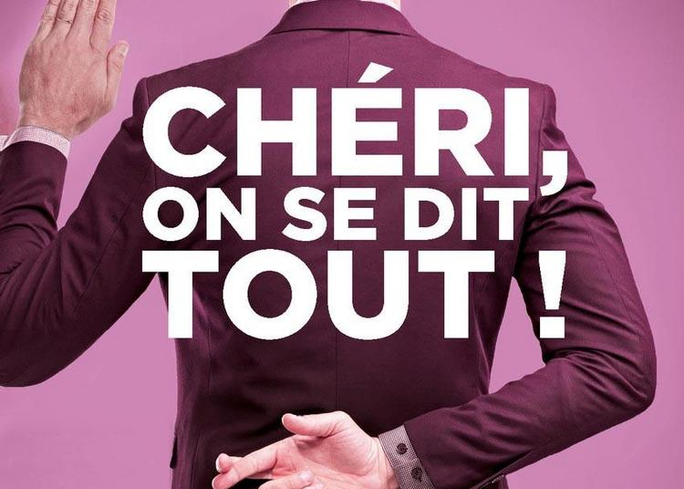 Cheri, On Se Dit Tout à Grenoble