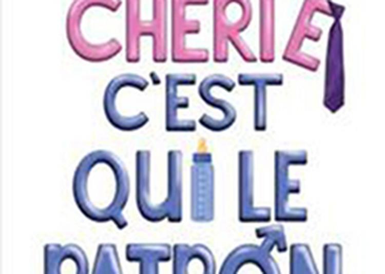 CHERIE C'EST QUI LE PATRON à Nantes