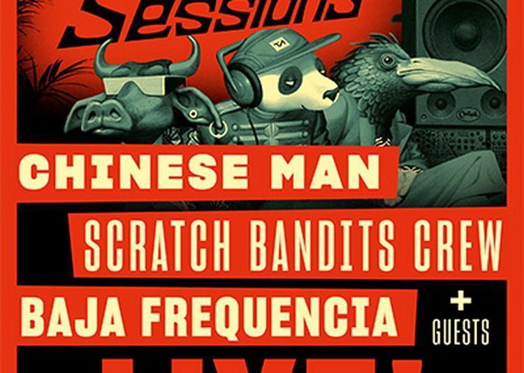 Chinese man, Scratch Bandits Crew et Baja Frequencia - Le Transbordeur à Villeurbanne