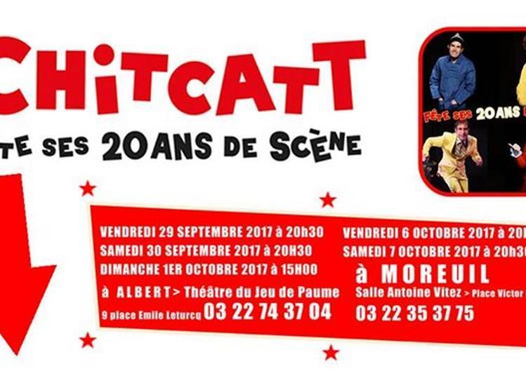 Chitcatt 20 ans de scène ! à Albert
