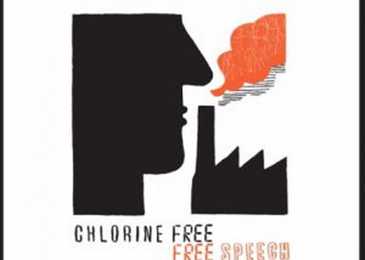 Chlorine Free + Guests à Paris 19ème