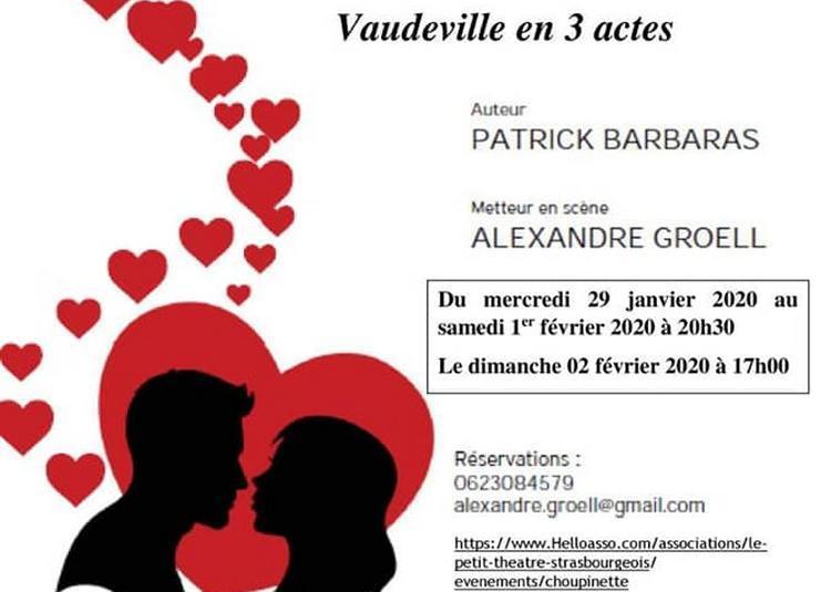 Choupinette - Vaudeville en 3 actes à Strasbourg