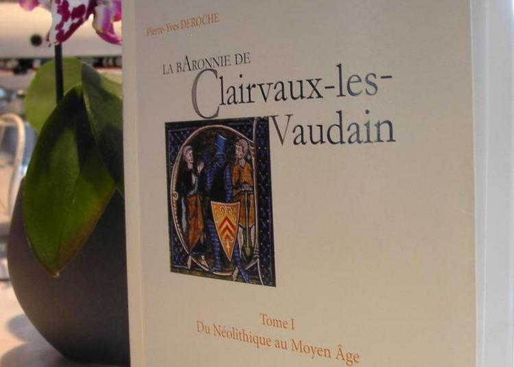 Chronologie Des Grandes Familles Des Seigneurs De Clairvaux-les-lacs à Clairvaux les Lacs