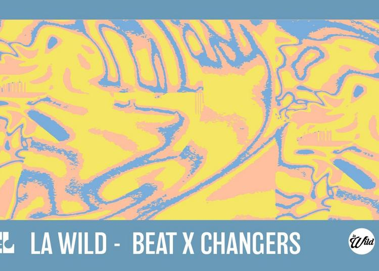 Ciel: La Wild & Beat X Changers ~ Open Air, Gratuit à Aubervilliers