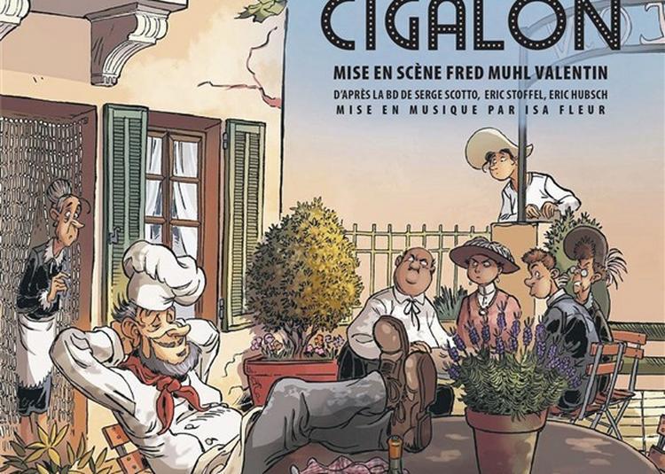 Cigalon De Marcel Pagnol à Cabries