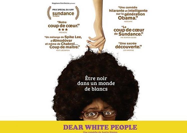 Ciné-Club - Dear White People à Marseille