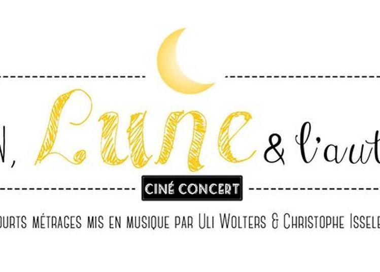 Ciné Concert - L'un, Lune, L'autre à Cabries