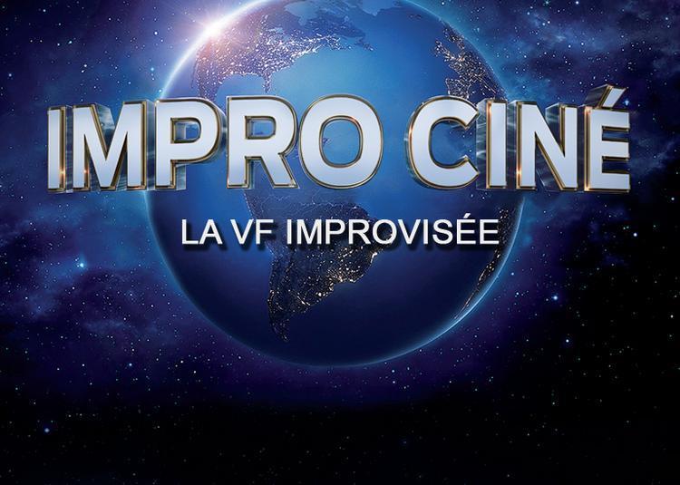 Impro Ciné - Spectacle en ligne à Bordeaux