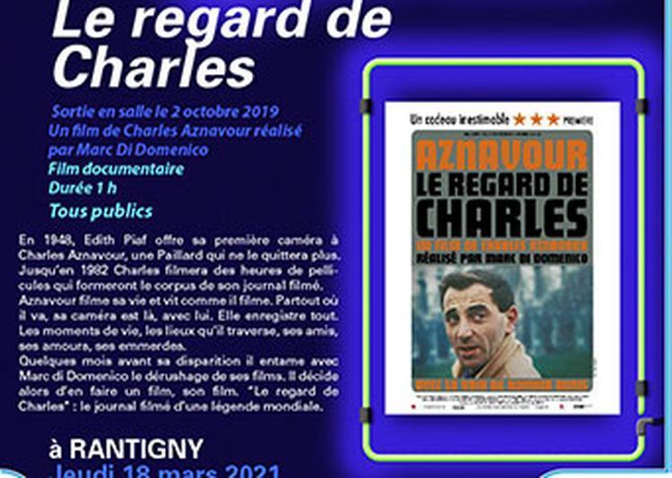 Cinéma - Le regard de Charles à Rantigny