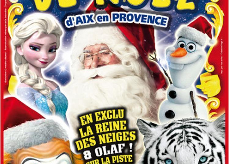 Cirque De Venise Presente Le Cirque De Noel à Aix en Provence