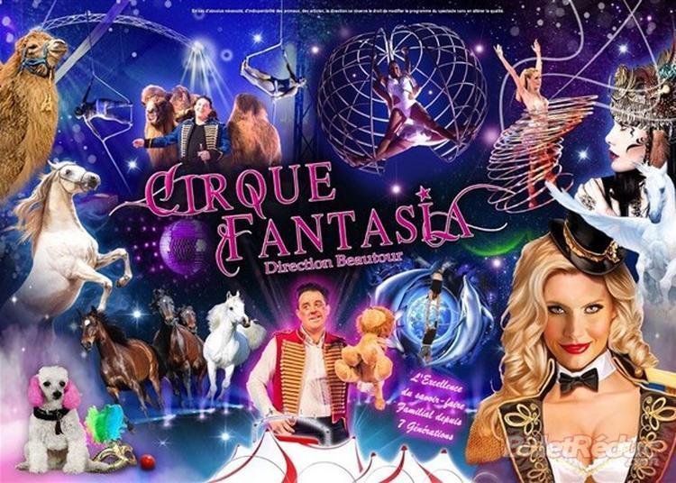 Cirque Fantasia à Montmorillon