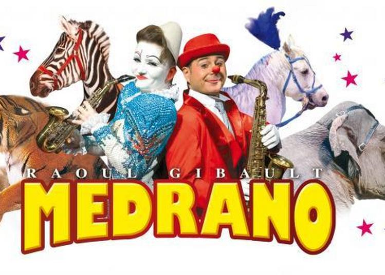 Grand Cirque Medrano : La Legende Du Dragon à Tours