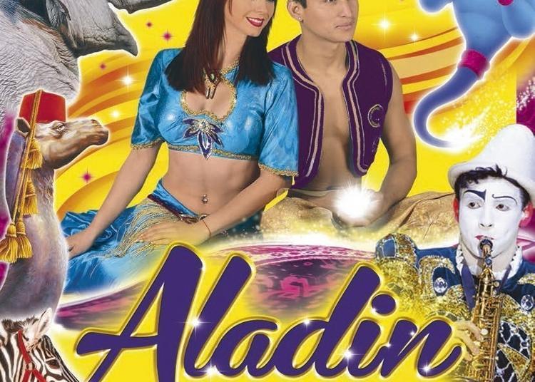 Cirque Medrano - Aladin Et Les 1001 Nuits à Rennes