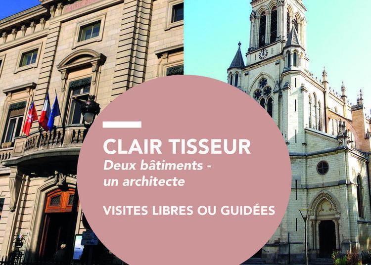 Clair Tisseur : Architecte Lyonnais De La Mairie Du 2 - Visite Libre De La Mairie