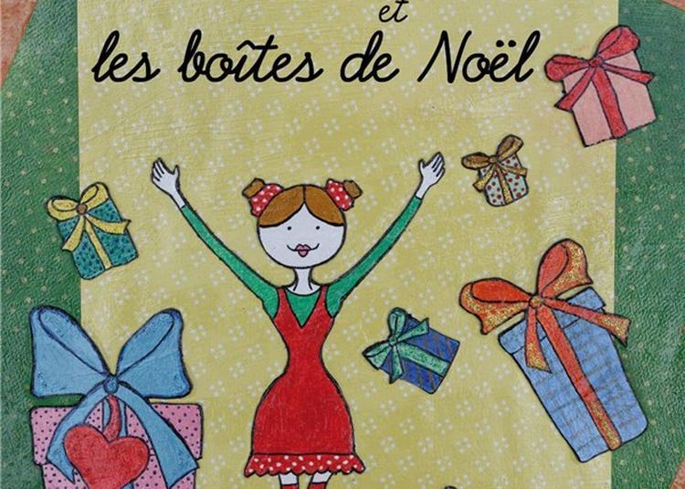 Clarisse Et Les Boites De Noël à Marseille