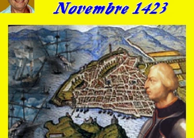 Claude Camous raconte Apocalypse Marseille, Novembre 1423
