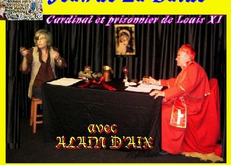 Claude Camous raconte Jean de La Balue, cardinal et prisonnier de Louis XI à Marseille