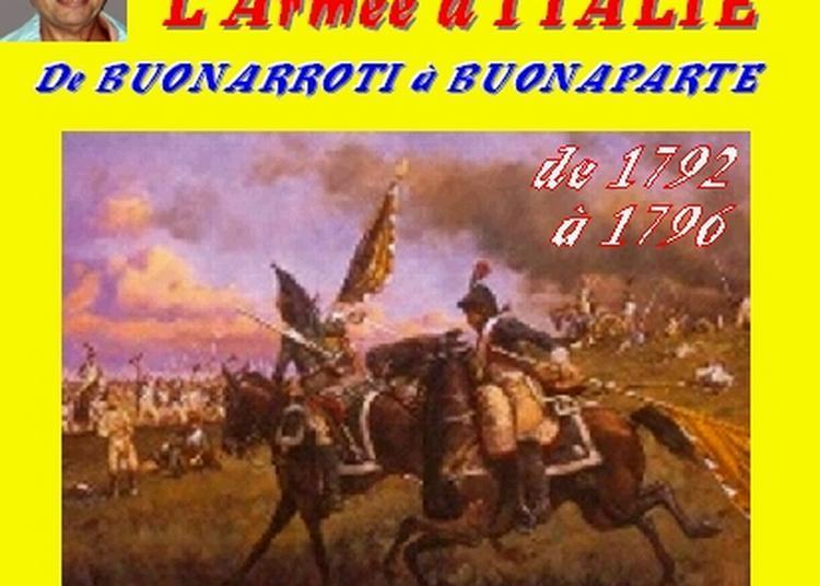 Claude Camous raconte L'Armée d'Italie de Buonarroti à Buonaparte (1792 - 1796) à Marseille