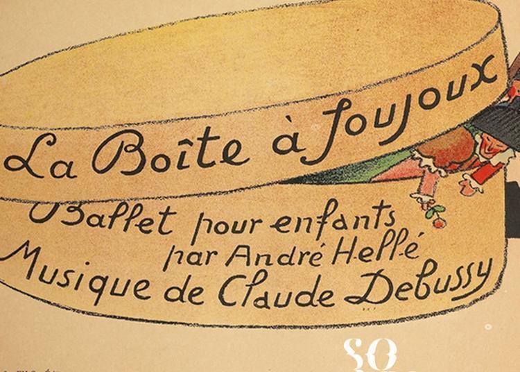 Claude Debussy Et La Boîte À Joujoux à Dijon