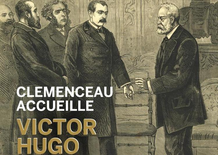 Clemenceau Accueille Victor Hugo à Paris