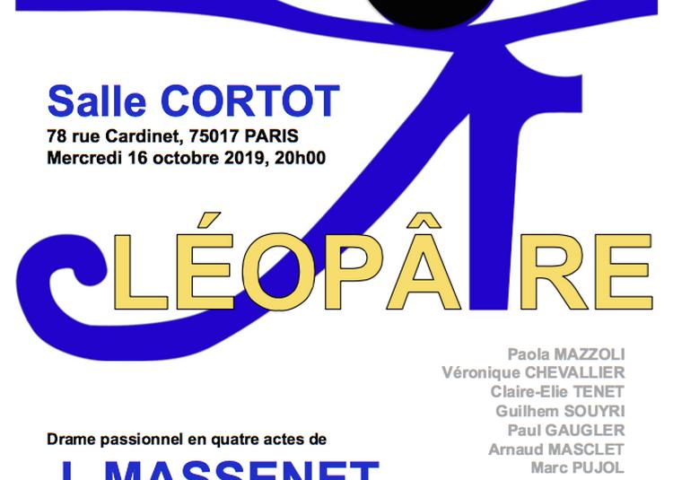Cleopatre, Opéra De Jules Massenet à Paris 17ème