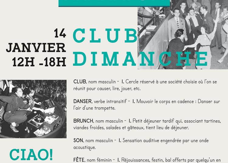 Club Dimanche : Ciao! Soundsystem à Merignac