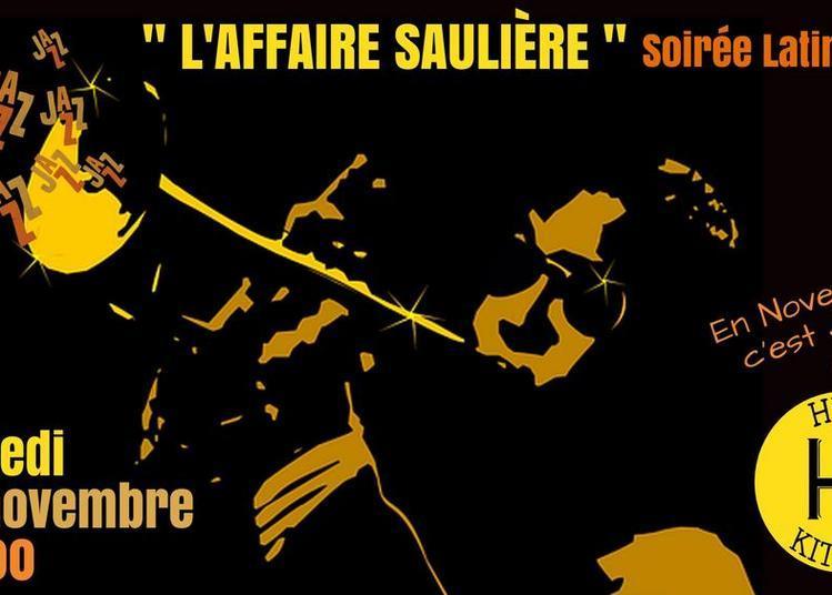 Cncert L'affaire Sauliere Latin Jazz # Novembre Du Jazz à Sarlat la Caneda