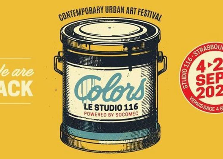 Colors - Contemporary Urban Art Festival - Vol.2 à Strasbourg