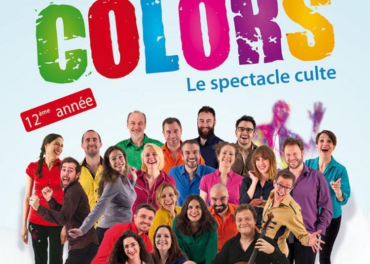 Colors Le Spectacle Culte à Paris 2ème