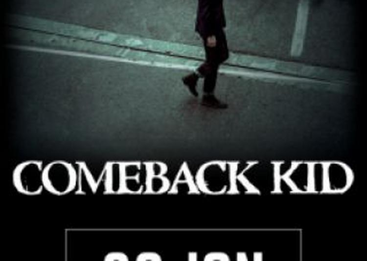 Come Back Kids + Quazar (en Première Partie) à Saint Jean de Vedas
