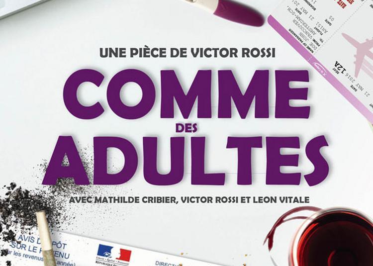 Comme Des Adultes à Lyon