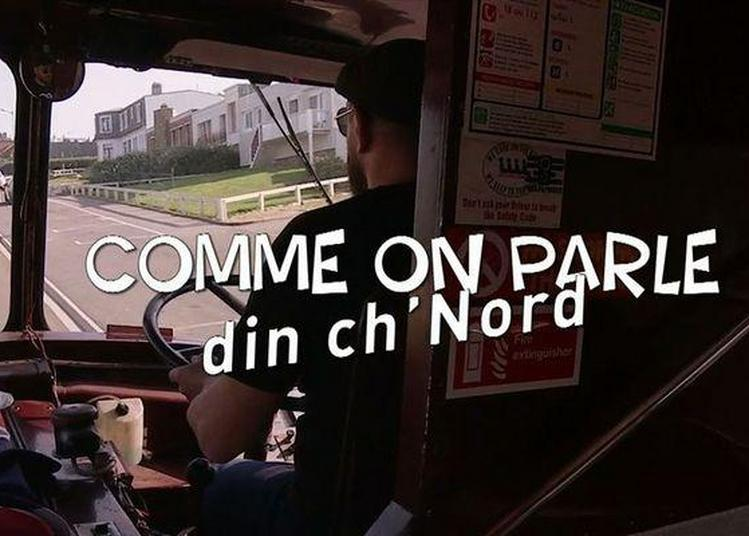 « Comme on parle din ch'Nord » à Doullens