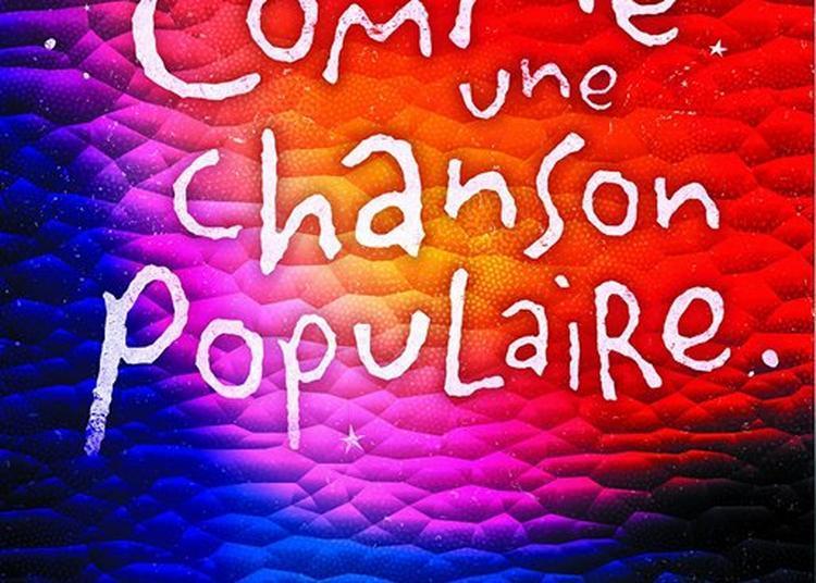 Comme Une Chanson Populaire à Metz