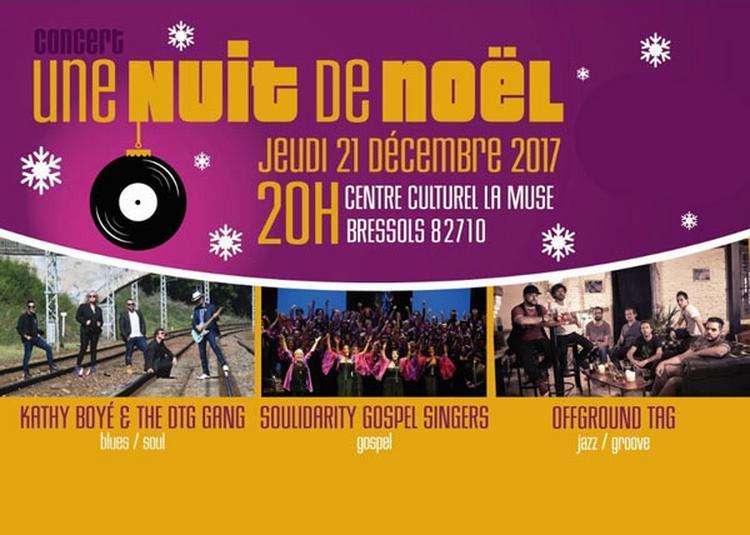 Concert 1 Nuit De Noel Soul Groove à Bressols