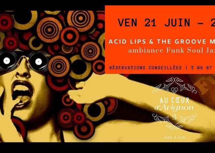 Concert Acid Lips & the Groove Makers à Avignon