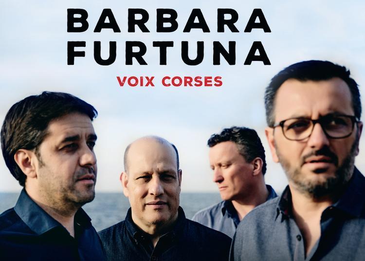 Concert Barbara Furtuna - Voix corses à Caumont sur Durance