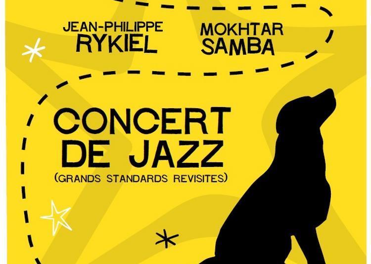 Concert de jazz, grands standards revisités : jean-philippe rykiel, mokhtar samba... à Paris 19ème